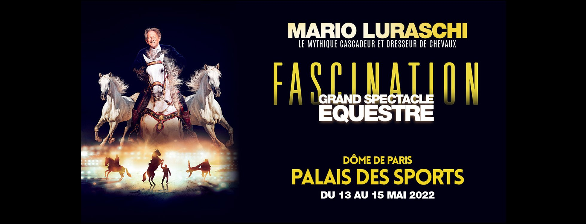 dome de paris : FASCINATION Grand Spectacle Equestre