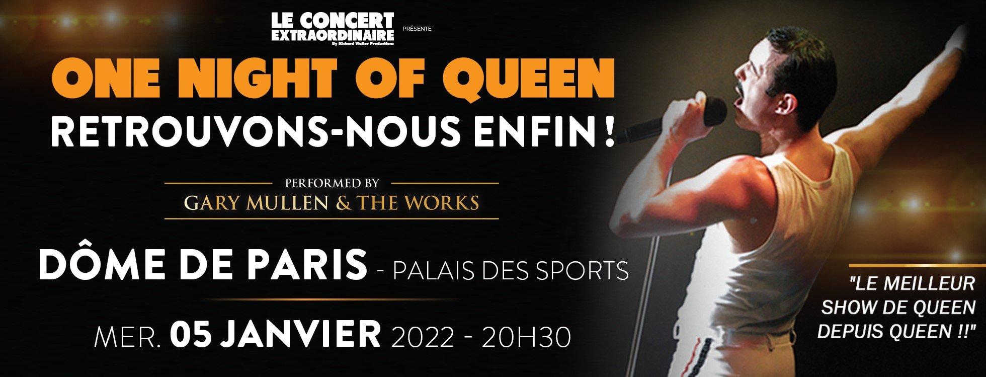 dome de paris : ONE NIGHT OF QUEEN