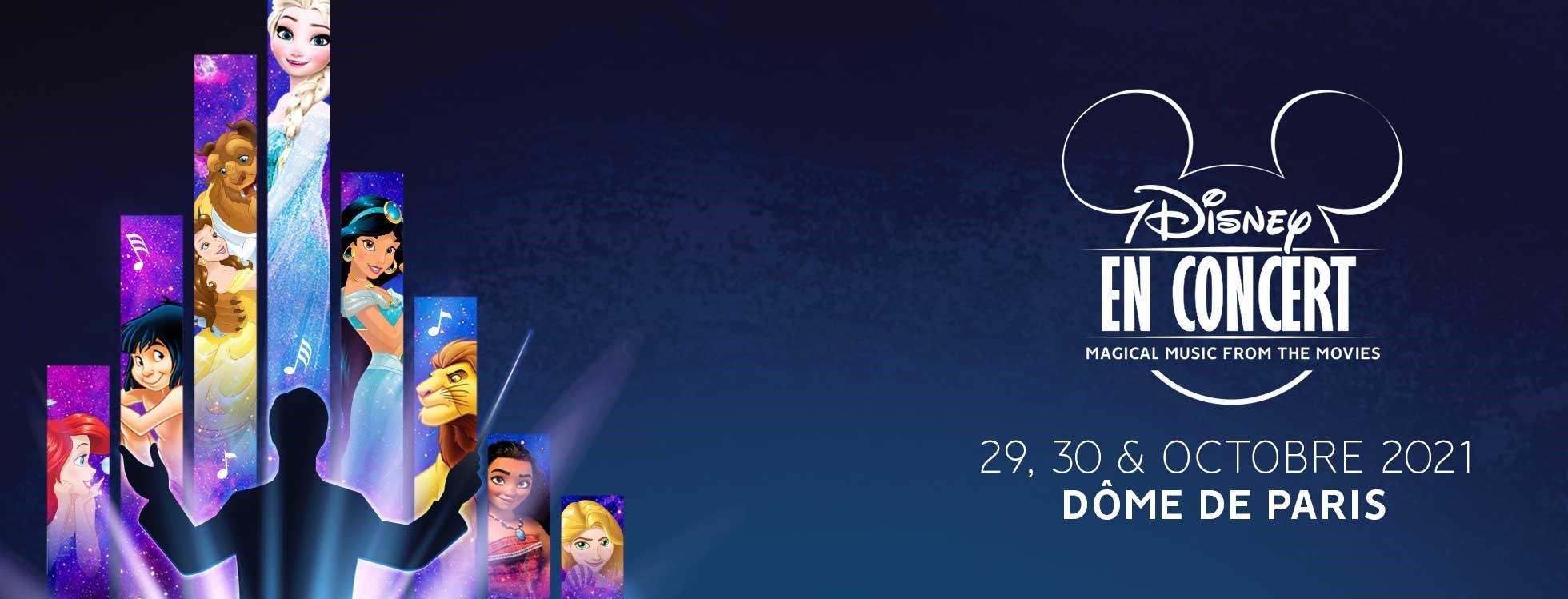 dome de paris : Disney en Concert - Magical Music from the Movies