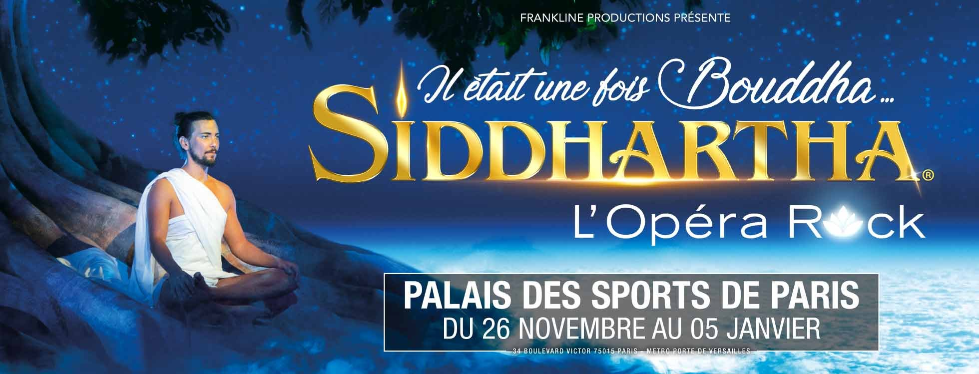 dome de paris : SIDDHARTHA l'Opéra Rock