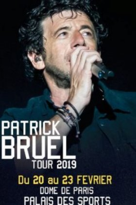PATRICK BRUEL TOUR 2019